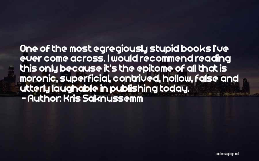 Kris Saknussemm Quotes 2161105