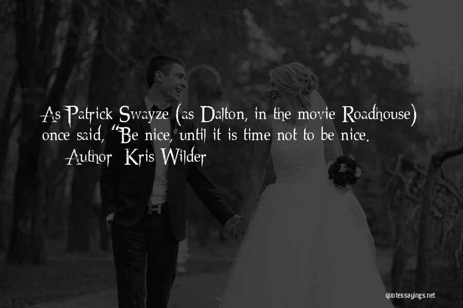 Kris Wilder Quotes 2203052