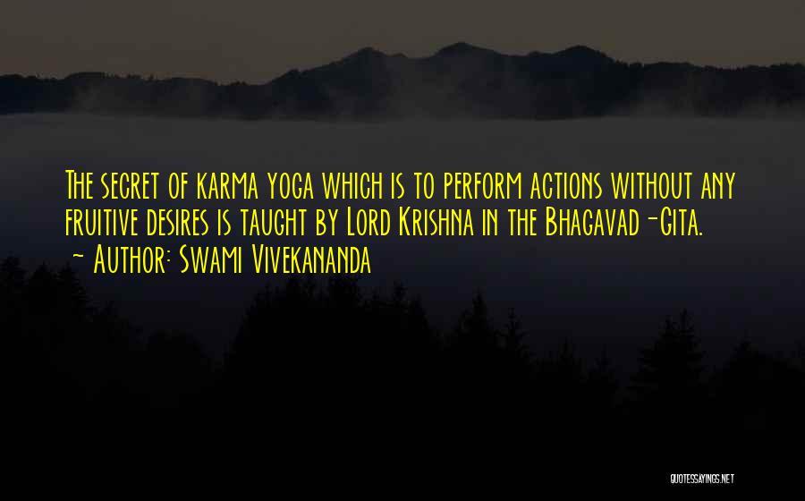 Krishna Karma Yoga Quotes By Swami Vivekananda