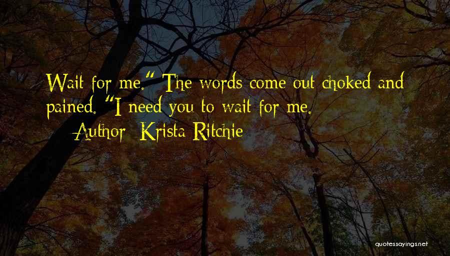 Krista Ritchie Quotes 1533051