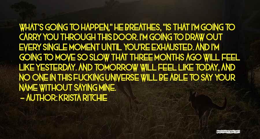 Krista Ritchie Quotes 1685093