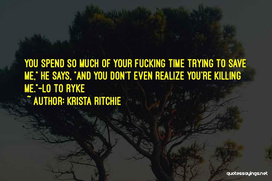 Krista Ritchie Quotes 2049377
