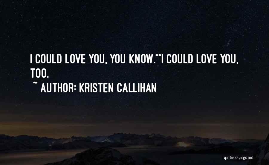 Kristen Callihan Quotes 1086311