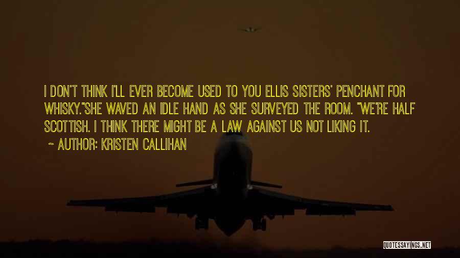 Kristen Callihan Quotes 1087884