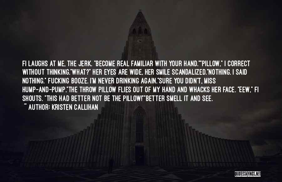 Kristen Callihan Quotes 1127255