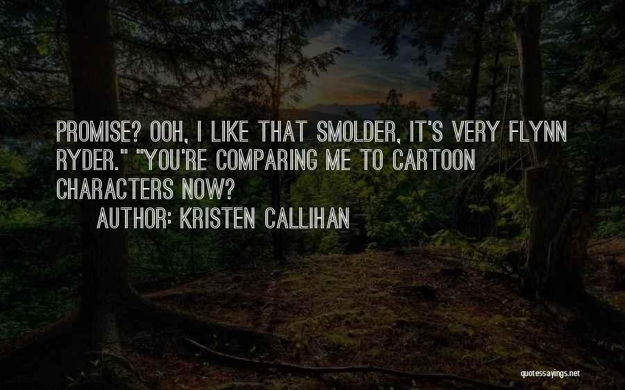 Kristen Callihan Quotes 1624743