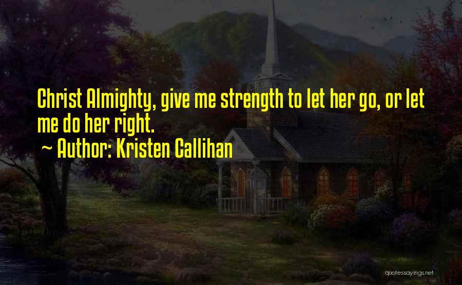 Kristen Callihan Quotes 1659740