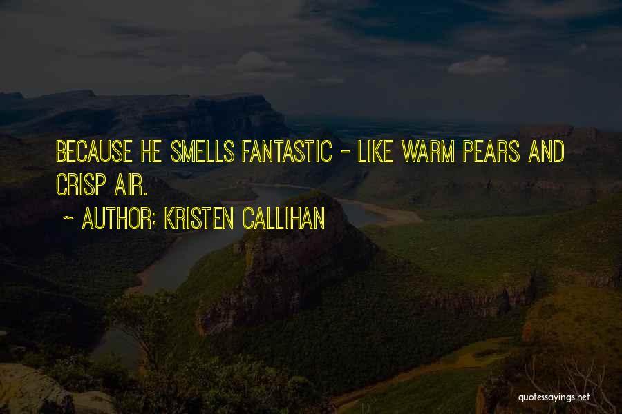 Kristen Callihan Quotes 1739536