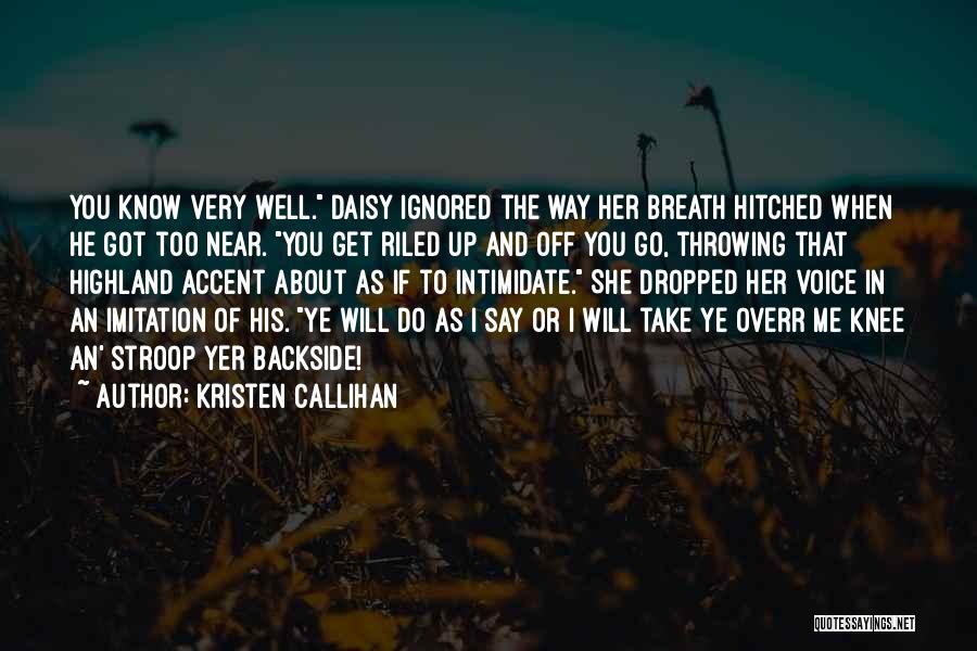Kristen Callihan Quotes 1743975