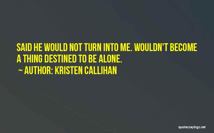 Kristen Callihan Quotes 1868428
