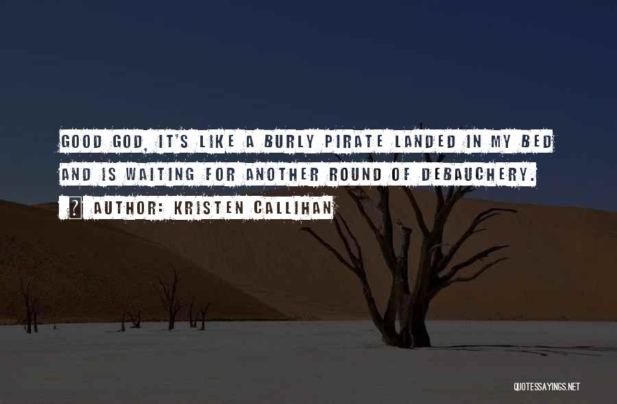 Kristen Callihan Quotes 1884573