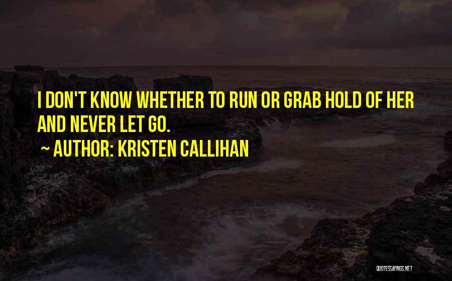 Kristen Callihan Quotes 198014