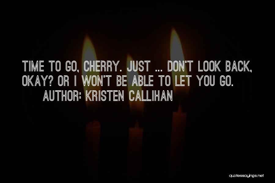Kristen Callihan Quotes 2048095