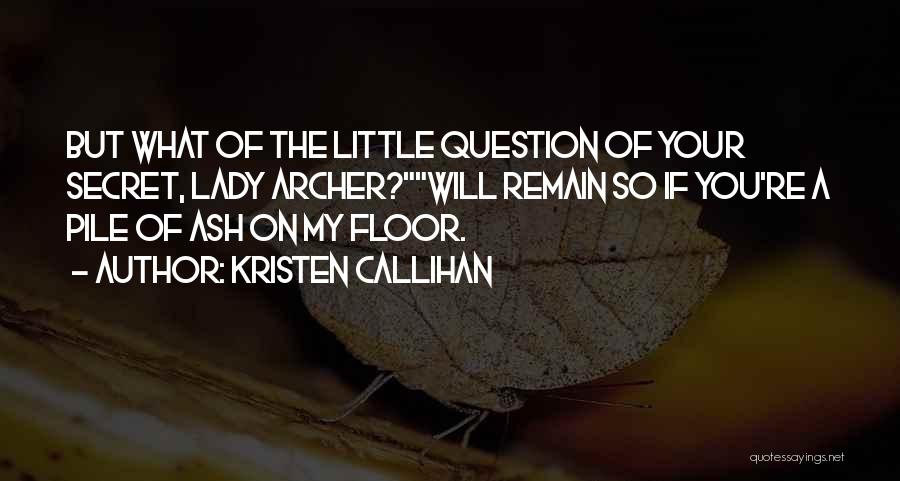 Kristen Callihan Quotes 2158743