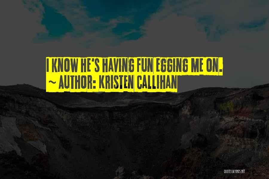 Kristen Callihan Quotes 2163512
