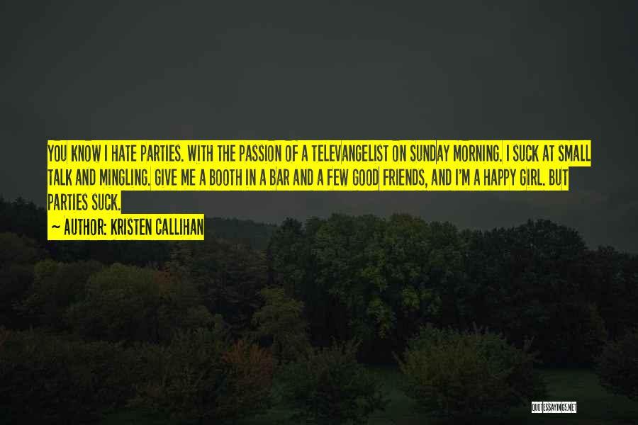 Kristen Callihan Quotes 458196