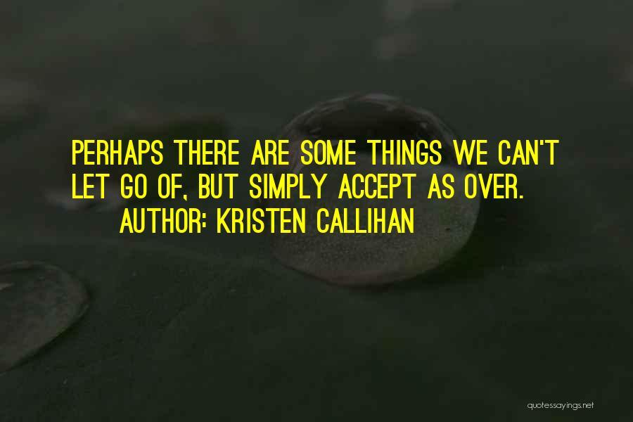 Kristen Callihan Quotes 525448