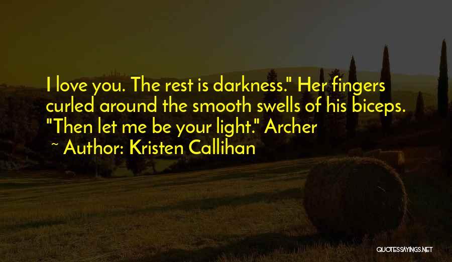Kristen Callihan Quotes 637840