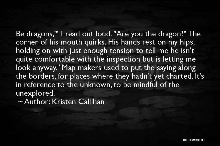 Kristen Callihan Quotes 697903