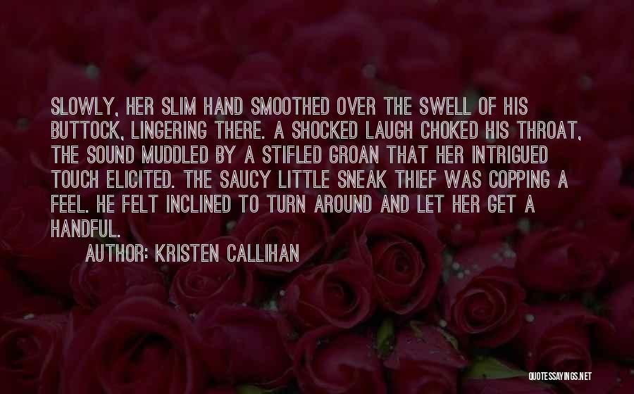 Kristen Callihan Quotes 962795