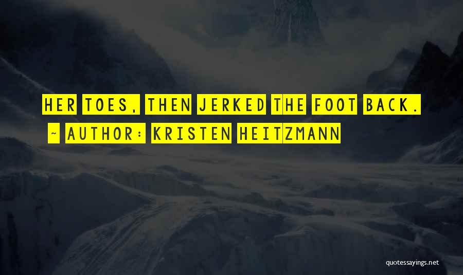 Kristen Heitzmann Quotes 1095769