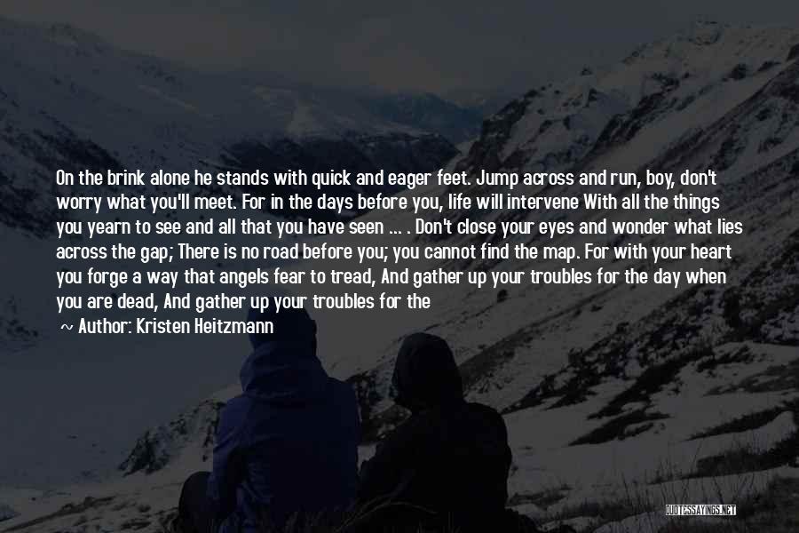 Kristen Heitzmann Quotes 1115646