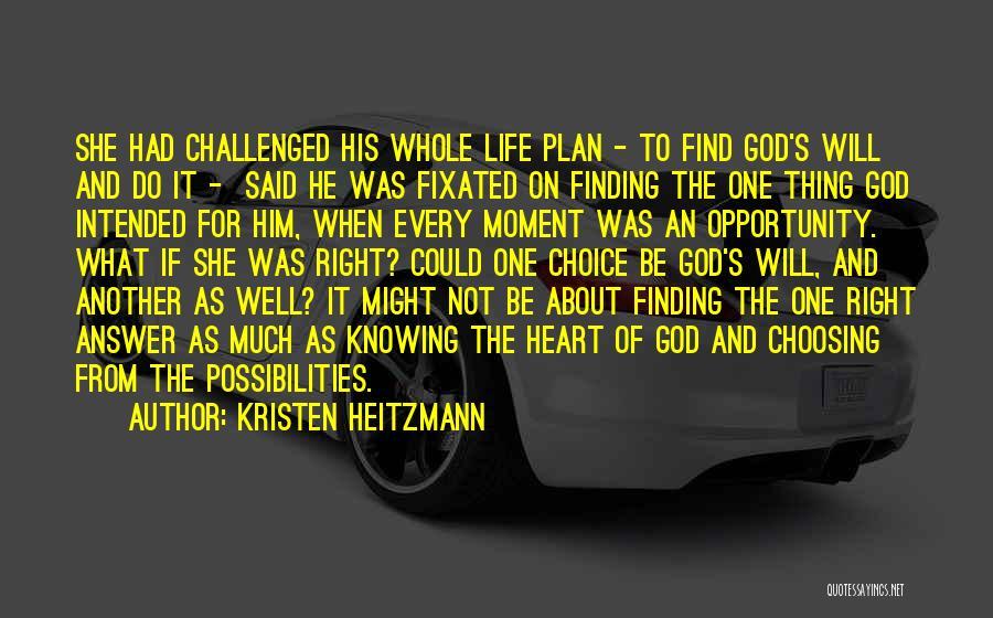 Kristen Heitzmann Quotes 127031