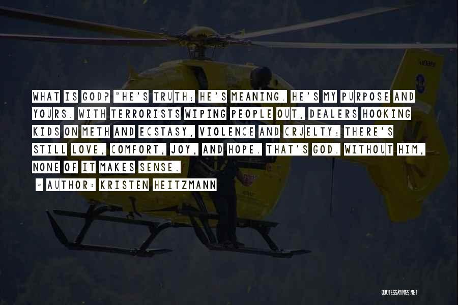 Kristen Heitzmann Quotes 1401132