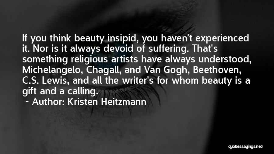 Kristen Heitzmann Quotes 1462066