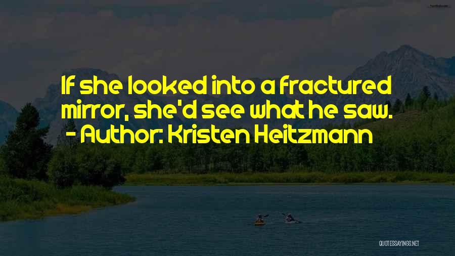 Kristen Heitzmann Quotes 1523891