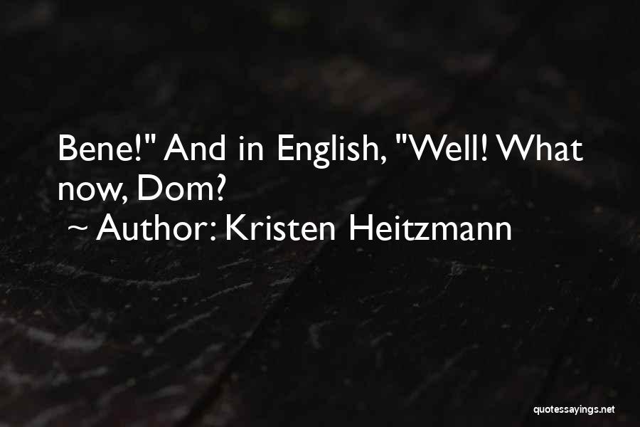 Kristen Heitzmann Quotes 1751800