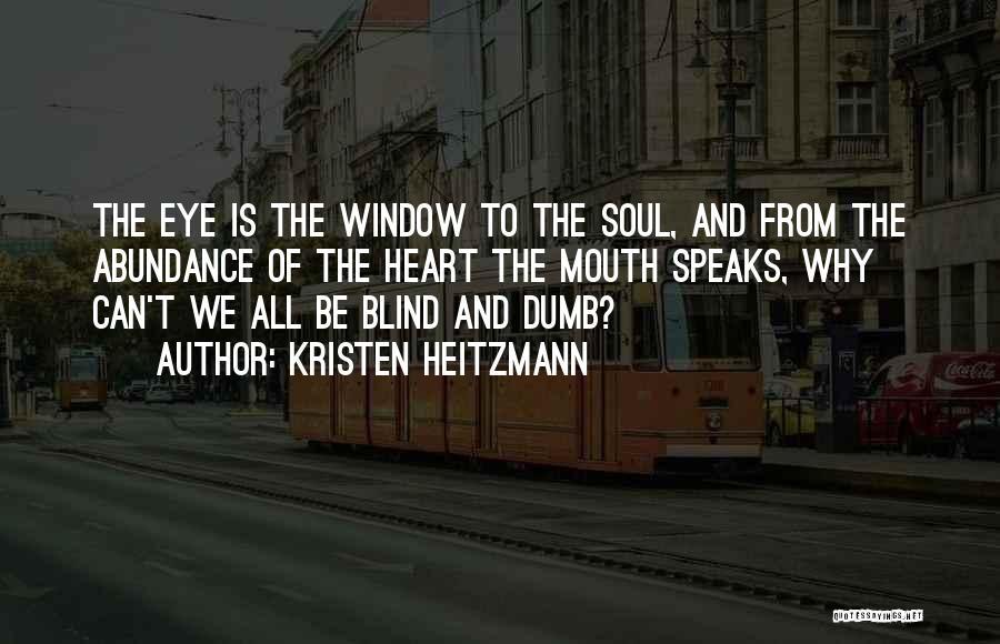 Kristen Heitzmann Quotes 1955316