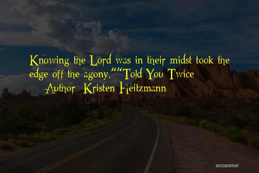 Kristen Heitzmann Quotes 1972951