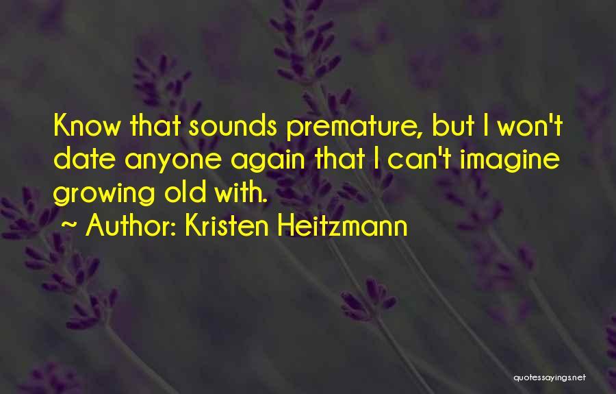 Kristen Heitzmann Quotes 2074677