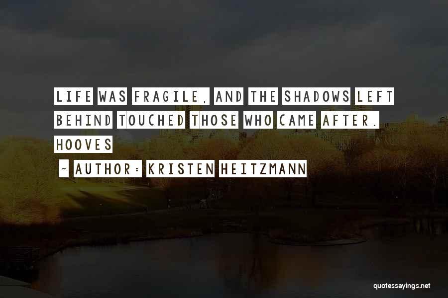 Kristen Heitzmann Quotes 2166736