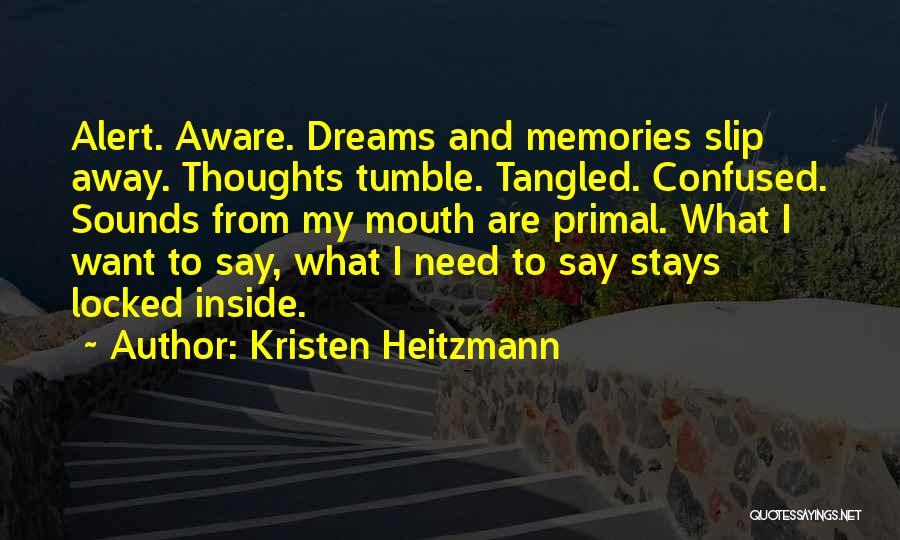 Kristen Heitzmann Quotes 218881