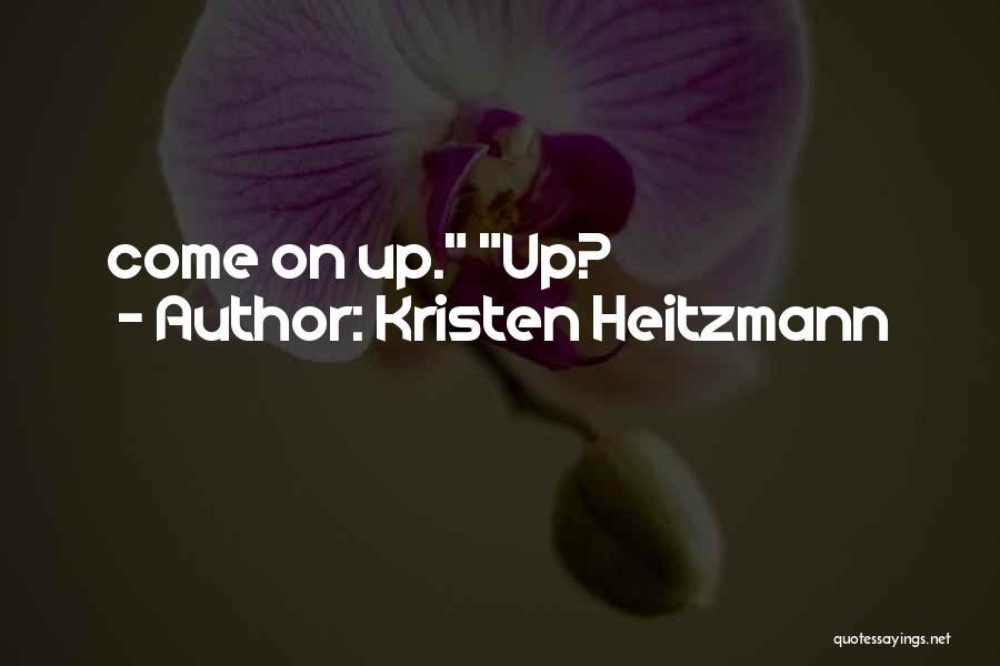 Kristen Heitzmann Quotes 237406