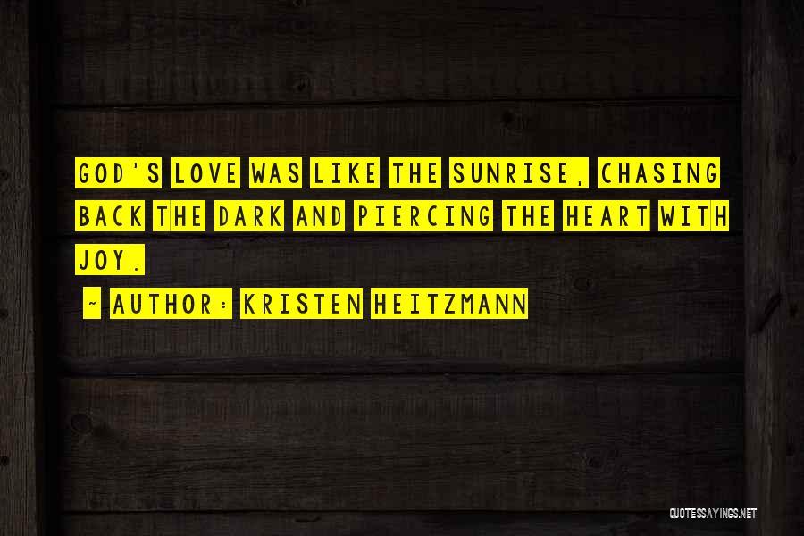 Kristen Heitzmann Quotes 334429