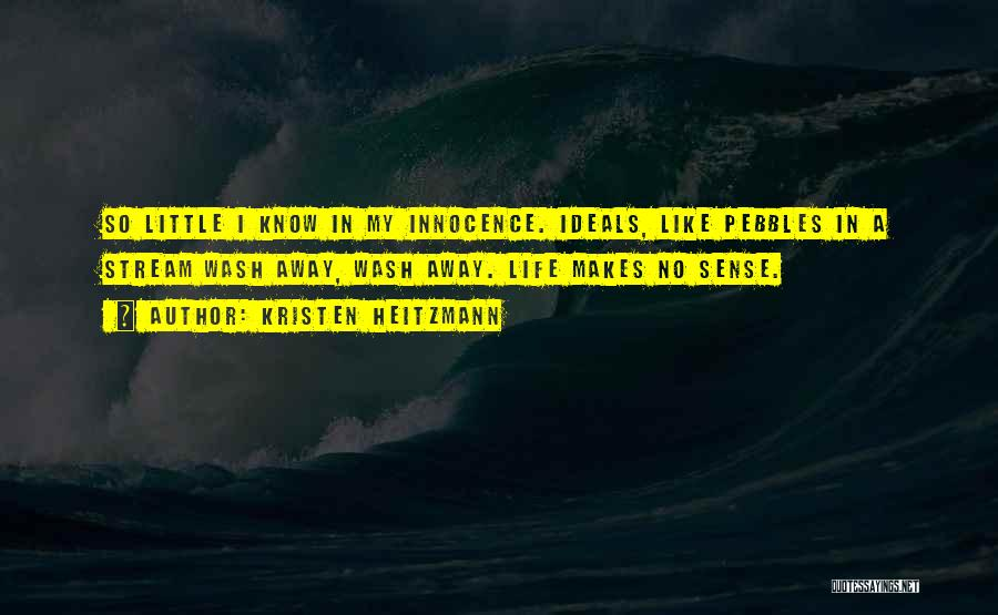 Kristen Heitzmann Quotes 345373