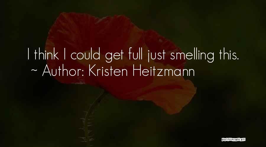 Kristen Heitzmann Quotes 582028