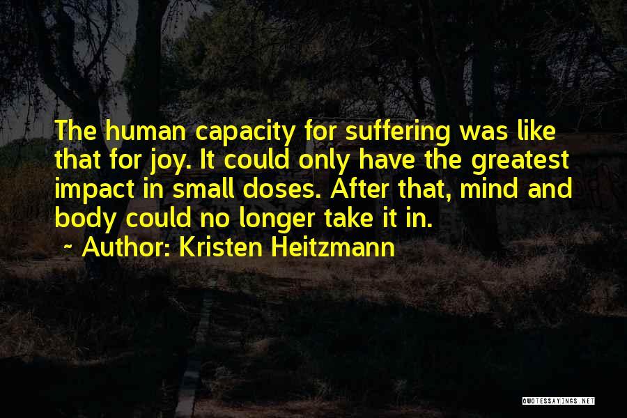 Kristen Heitzmann Quotes 748075