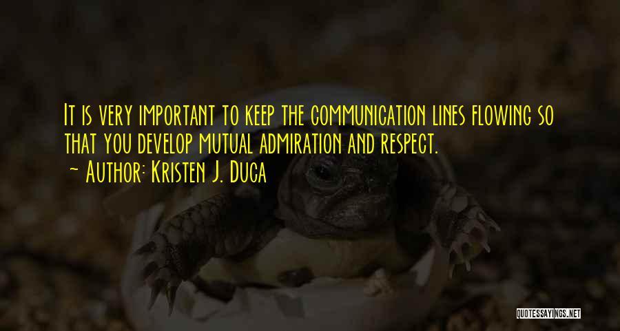 Kristen J. Duca Quotes 2153017