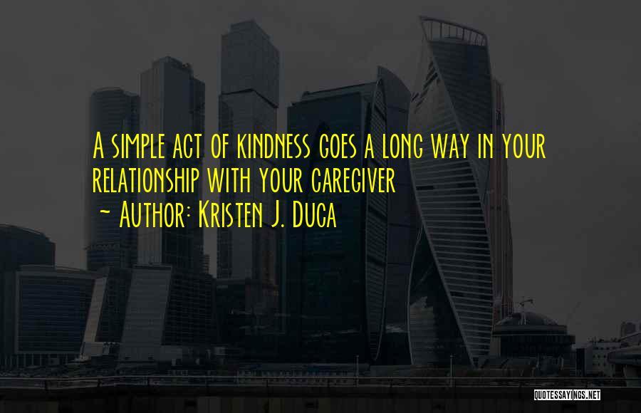 Kristen J. Duca Quotes 520435