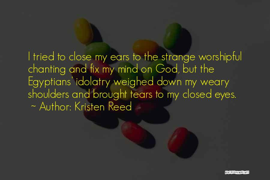 Kristen Reed Quotes 1165275