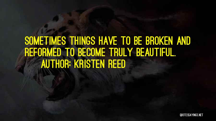 Kristen Reed Quotes 1966995