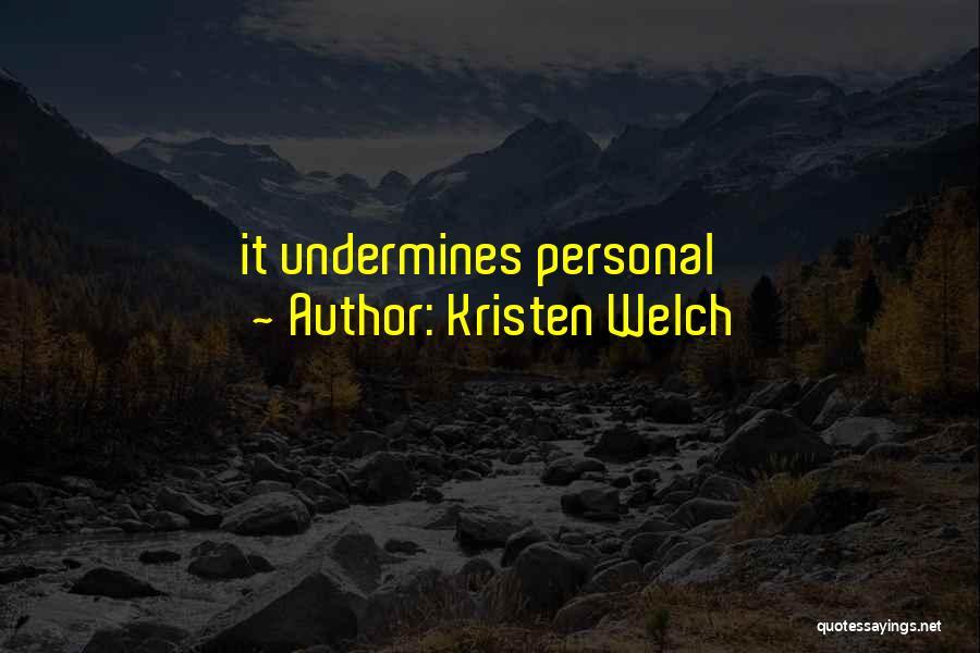 Kristen Welch Quotes 1478144