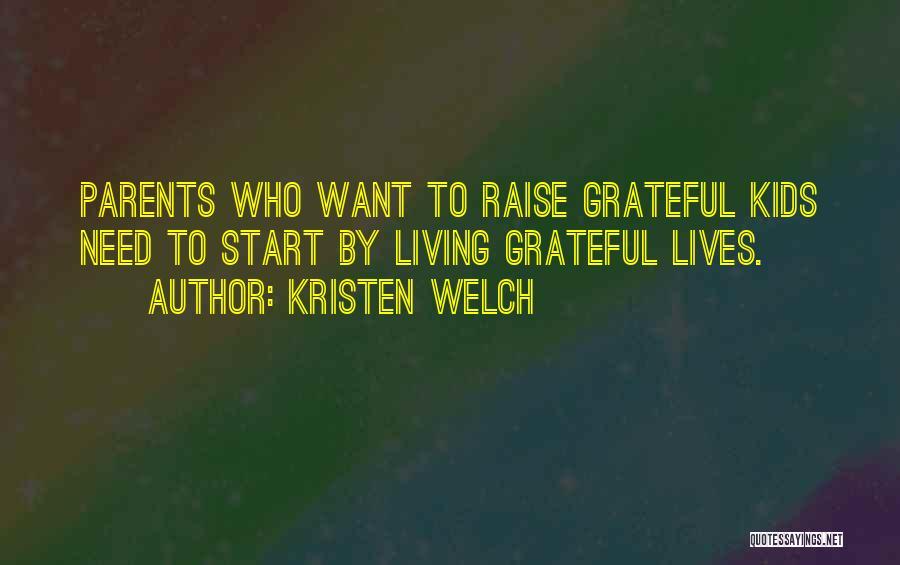 Kristen Welch Quotes 1656754