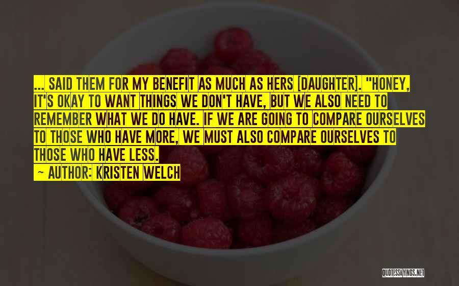 Kristen Welch Quotes 2257456