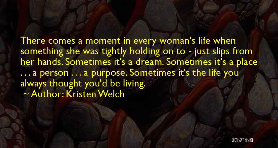 Kristen Welch Quotes 266988