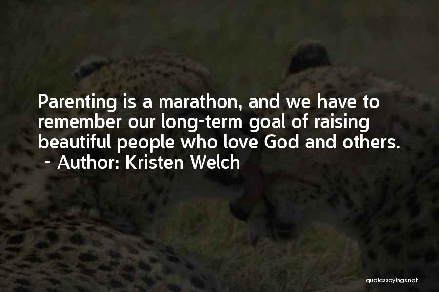 Kristen Welch Quotes 700139